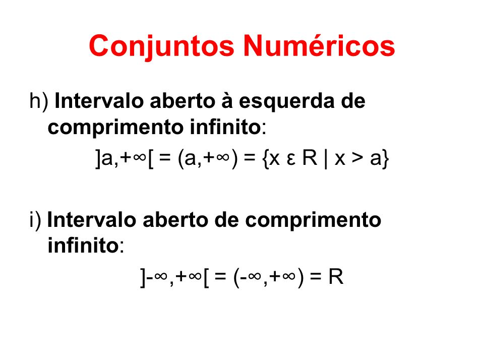 ]a,+∞[ = (a,+∞) = {x ε R | x > a}